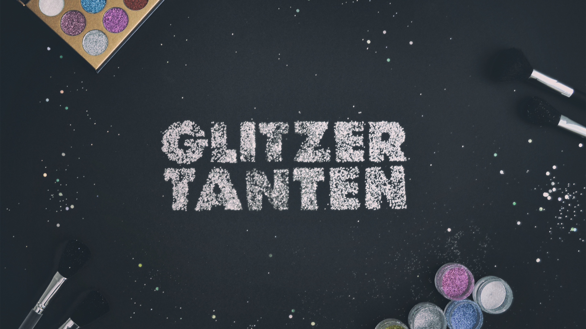 Glitzertanten